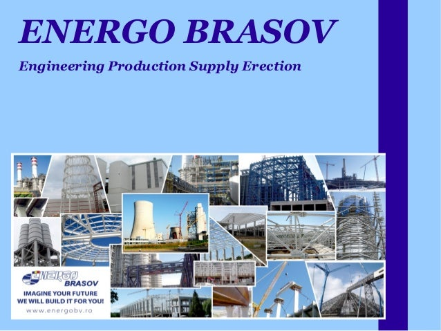 ENERGO BRASOV  Engineering Production Supply Erection