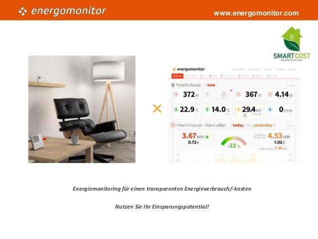 www.energomonitor.com ✕ Energiemonitoring für einen transparenten Energieverbrauch/-kosten Nutzen Sie Ihr Einsparungspoten...