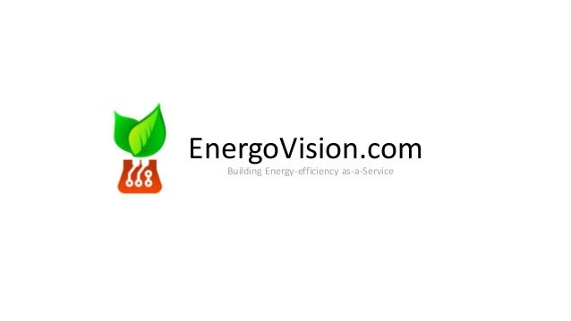 EnergoVision.com  Building Energy-efficiency as-a-Service