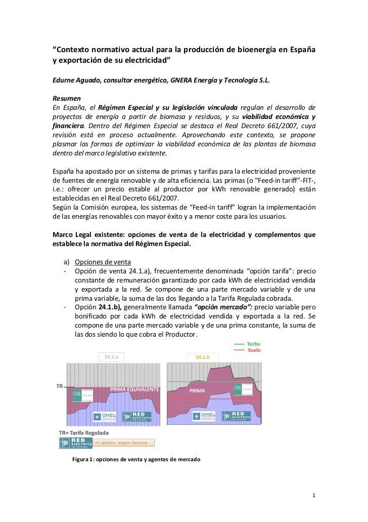 """ContextonormativoactualparalaproduccióndebioenergíaenEspañayexportacióndesuelectricidad""EdurneAguado,c..."