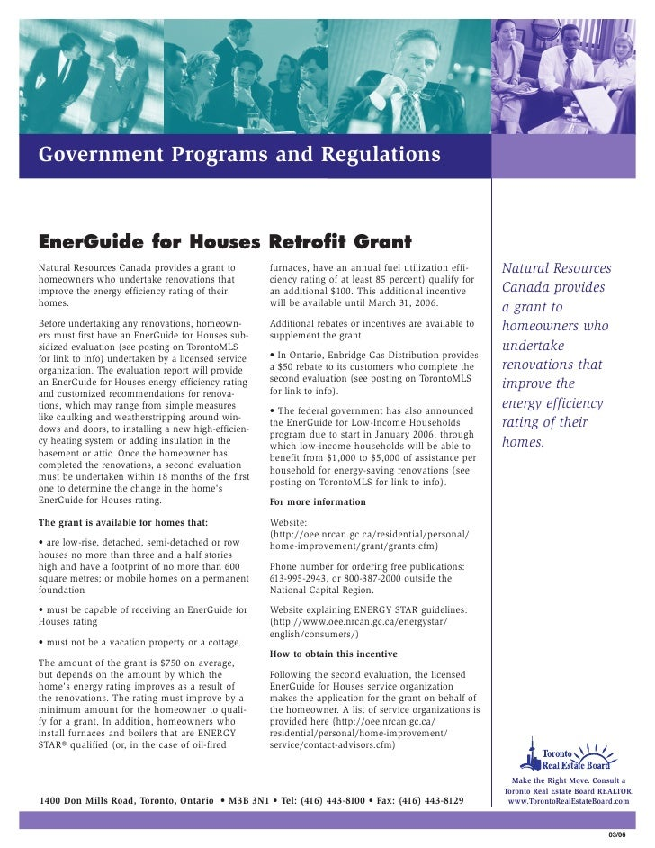 Government Programs and Regulations   EnerGuide for Houses Retrofit Grant Natural Resources Canada provides a grant to    ...