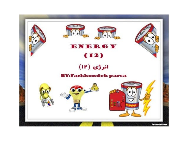 ENERGY (12)  (W) v. s5.v5'  BY: I'aa-khondeh pan-sa