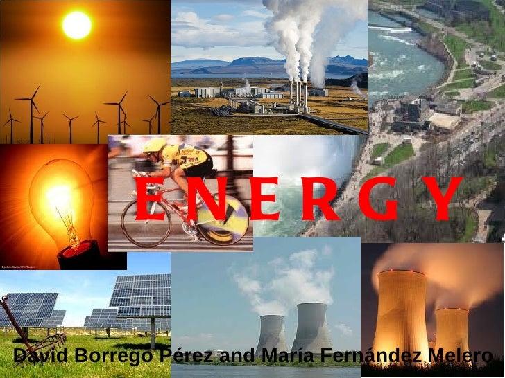ENERGYDavid Borrego Pérez and María Fernández Melero