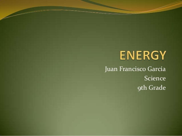 Juan Francisco García              Science           9th Grade