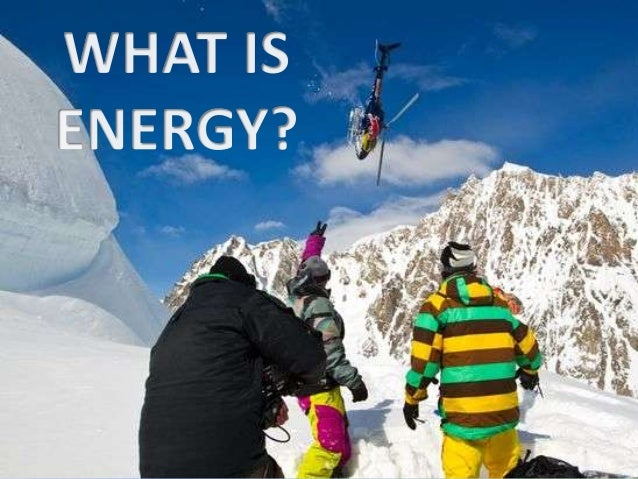 Energy The 3 main types of energy are: • Potential energy • Kinetic energy • Chemical energy