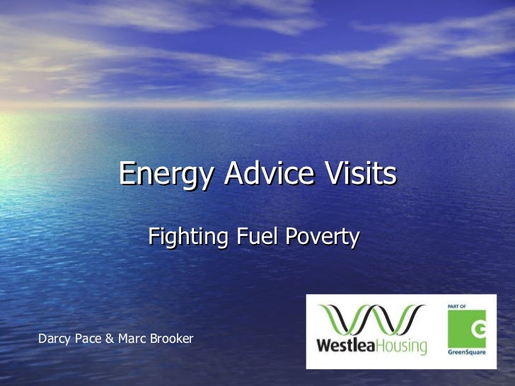 Energy Advice Visits Fighting Fuel Poverty  Darcy Pace & Marc Brooker