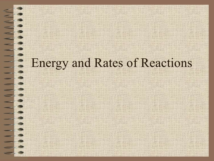 Energy and Rates of Reactions