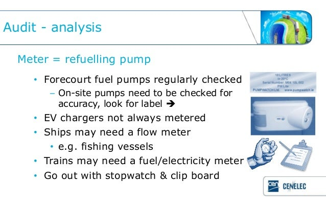 Audit - analysis  Meter = refuelling pump    • Forecourt fuel pumps regularly checked       – On-site pumps need to be che...