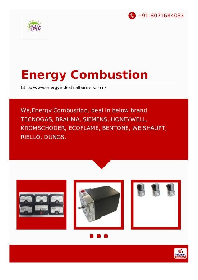 +91-8071684033 Energy Combustion http://www.energyindustrialburners.com/ We,Energy Combustion, deal in below brand TECNOGA...