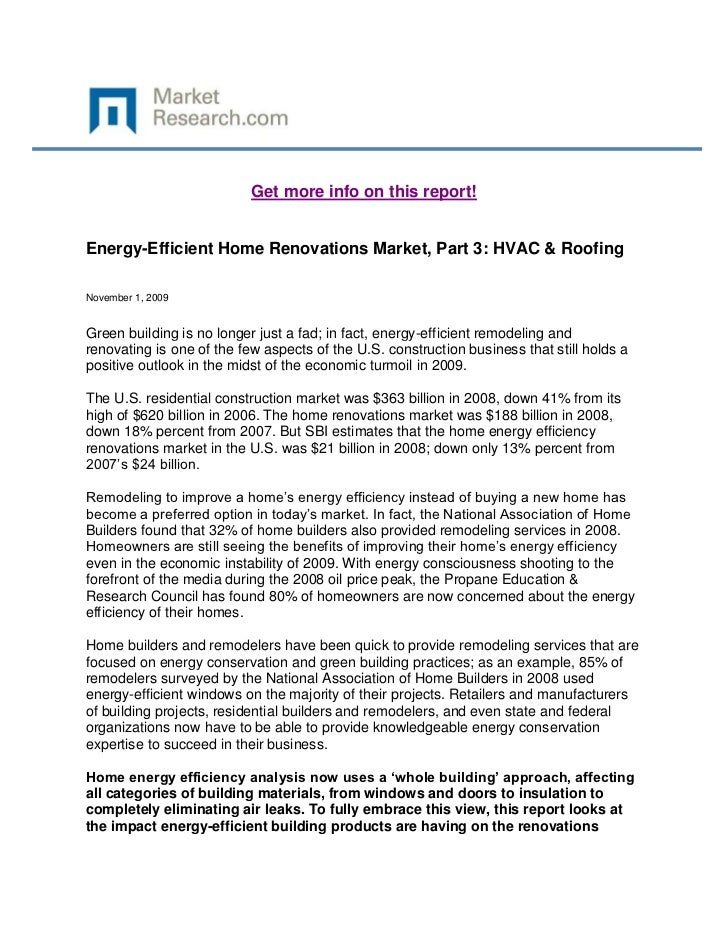 Get more info on this report!Energy-Efficient Home Renovations Market, Part 3: HVAC & RoofingNovember 1, 2009Green buildin...
