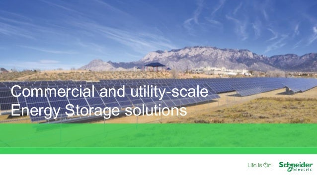 Commercial and utility-scale Energy Storage solutions