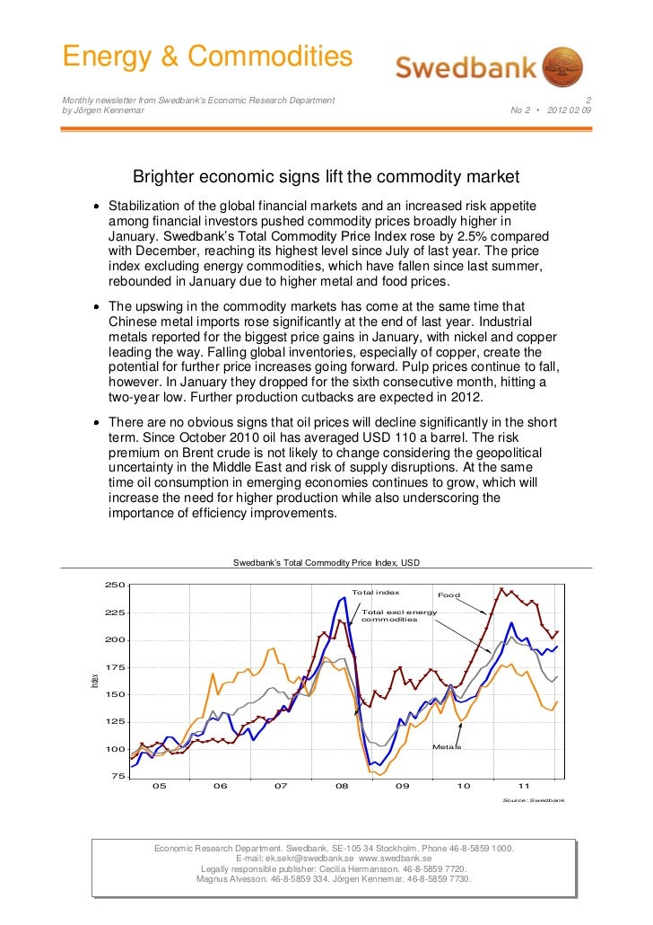 Energy & Commodities            Monthly newsletter from Swedbank's Economic Research Department                           ...
