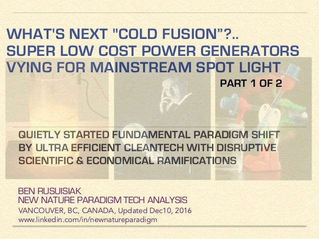 """What's Next """"Cold Fusion""""?   Super Low Cost Power Generators Vying fo…"""