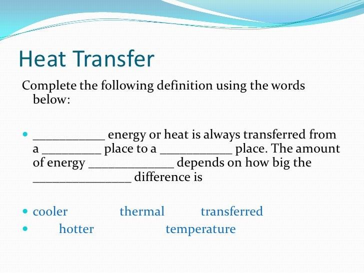 thermal energy heat transfer. Black Bedroom Furniture Sets. Home Design Ideas