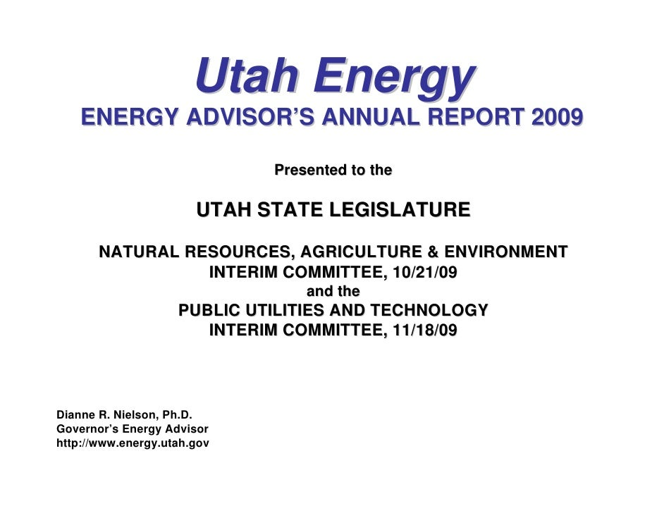 Utah Energy     ENERGY ADVISOR'S ANNUAL REPORT 2009                               Presented to the                        ...