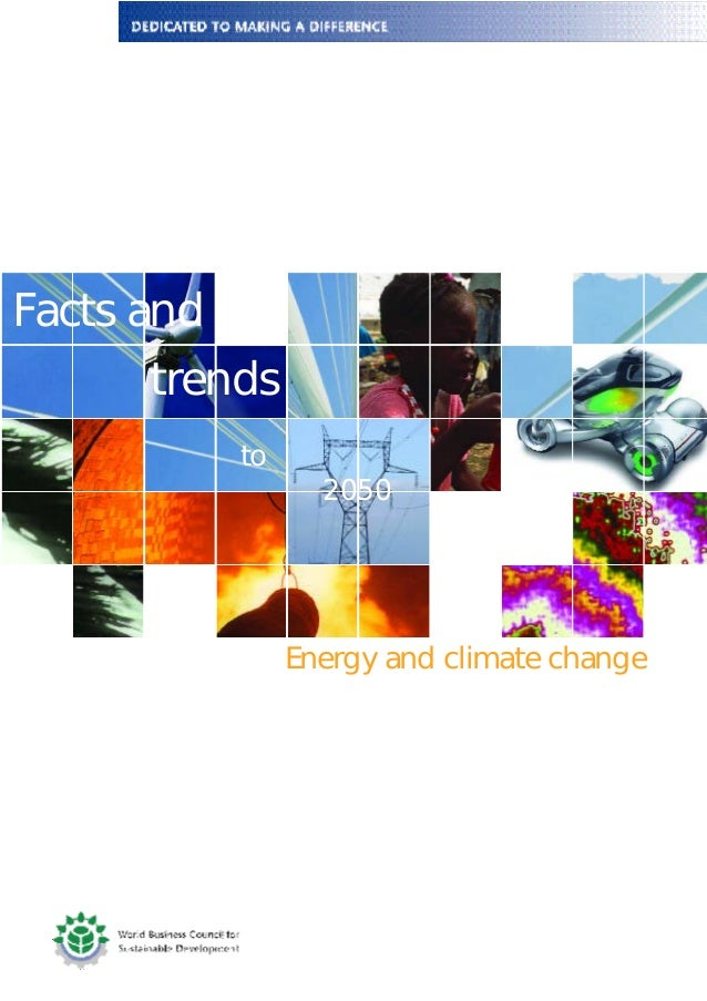 Energy and climate changeFacts andtrendsto2050