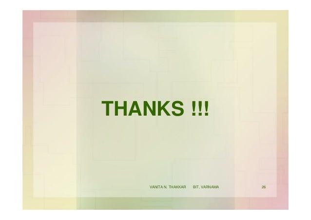 THANKS !!! 26VANITA N. THAKKAR BIT, VARNAMA