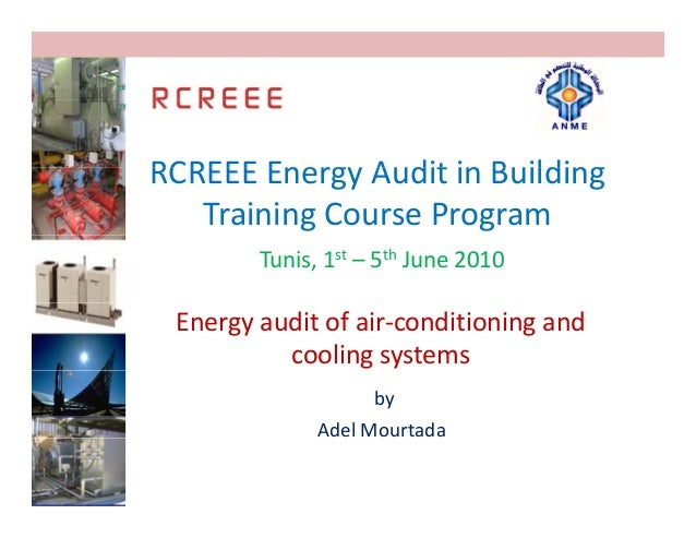 RCREEEEnergyAuditinBuildingRCREEE Energy Audit in Building   TrainingCourseProgram        Tunis,1st – 5th June20...