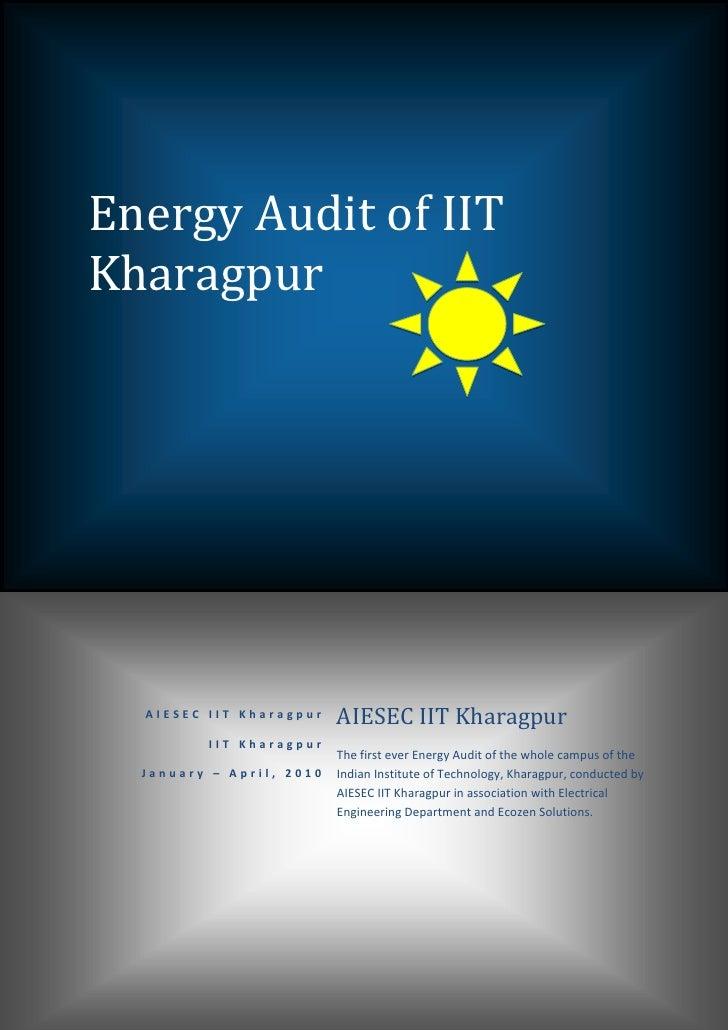 EnergyAuditofIIT    Kharagpur            AIESECIITKharagpur    AIESECIITKharagpur              ...