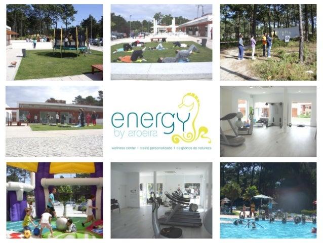 """O Energy by Aroeira … É um Estúdio pioneiro de Treino Personalizado """"Nasceu"""" no dia 15 de Maio de 2010, na Herdade da Aroe..."""