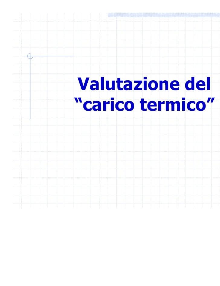"""Valutazione del""""carico termico"""""""