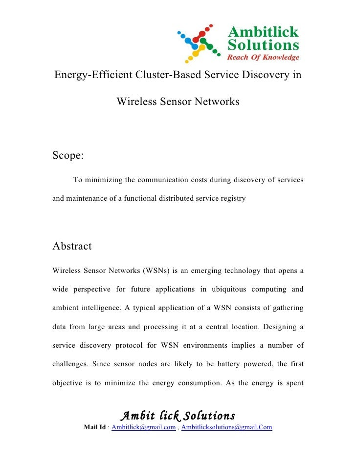 Energy-Efficient Cluster-Based Service Discovery in                   Wireless Sensor NetworksScope:      To minimizing th...