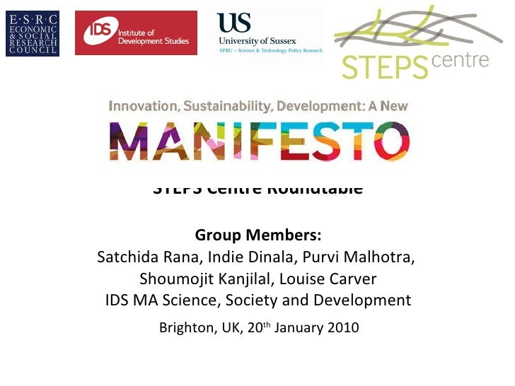 STEPS Centre Roundtable Group Members: Satchida Rana, Indie Dinala, Purvi Malhotra,  Shoumojit Kanjilal, Louise Carver IDS...