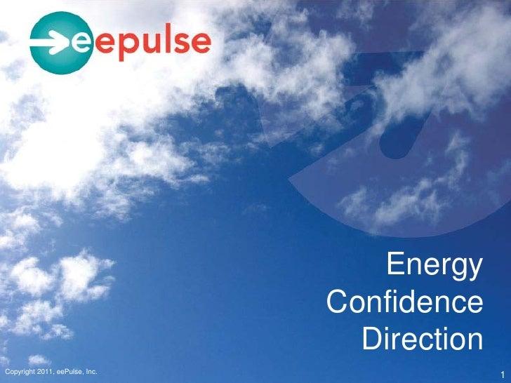 Energy                                Confidence                                  DirectionCopyright 2011, eePulse, Inc.  ...