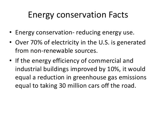 Energy conservation 1 for Energy conservation facts