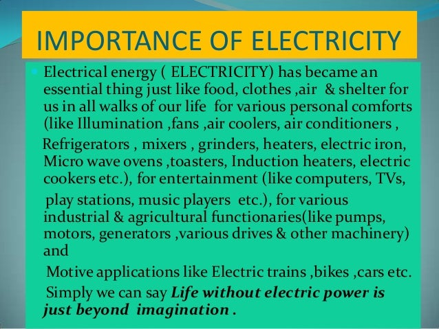 the importance of electricity Read about the benefits of renewable energy and the different types of renewable energy.