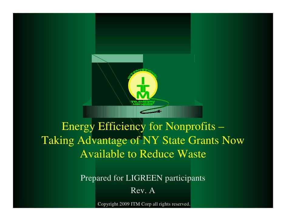 Energy Efficiency for Nonprofits – Taking Advantage of NY State Grants Now        Available to Reduce Waste        Prepare...