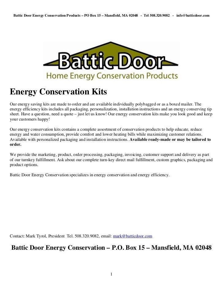 Battic Door Energy Conservation Products – PO Box 15 – Mansfield, MA 02048 - Tel 508.320.9082 - info@batticdoor.comEnergy ...