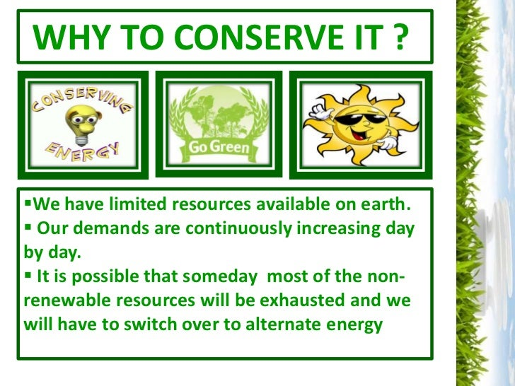 energy conservation ppt  alternate energy 6 we save