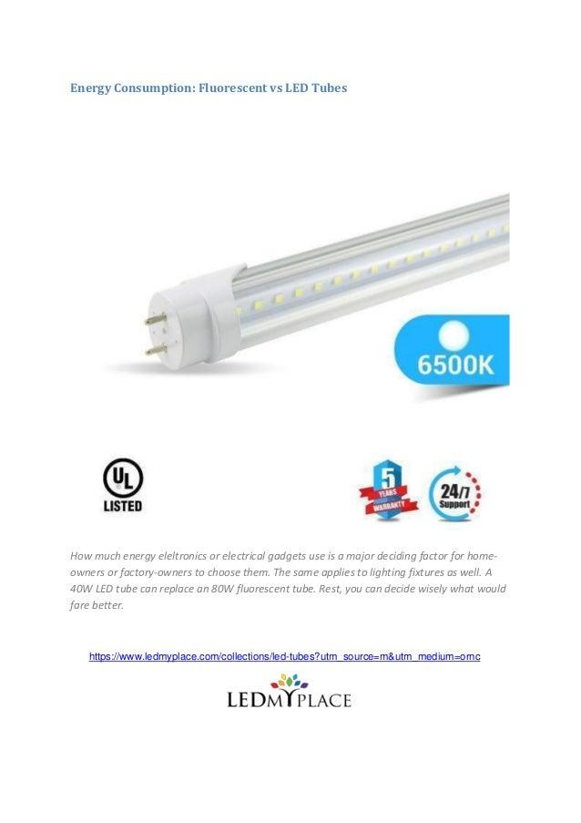 Energy Consumption Fluorescent Vs Led Tubes