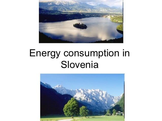 Energy consumption in      Slovenia