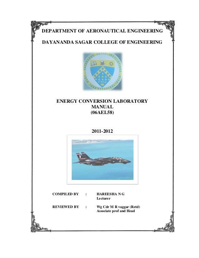 DEPARTMENT OF AERONAUTICAL ENGINEERING DAYANANDA SAGAR COLLEGE OF ENGINEERING  ENERGY CONVERSION LABORATORY MANUAL (06AEL5...