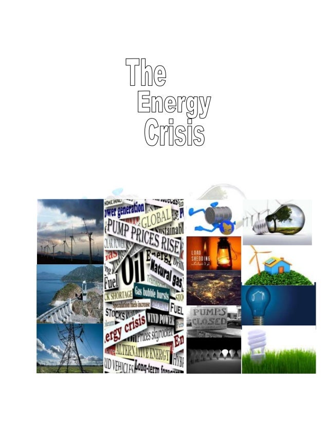 Energy Crisis in the World Quotation Essay