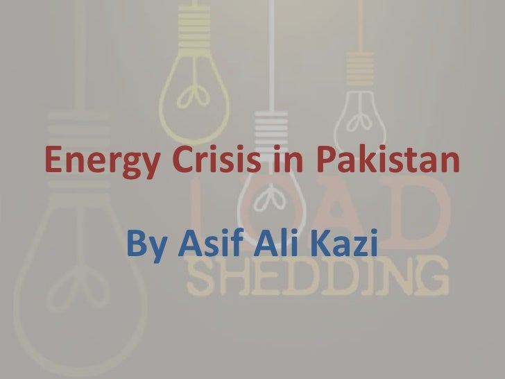 crisis of electricity in pakistan essay