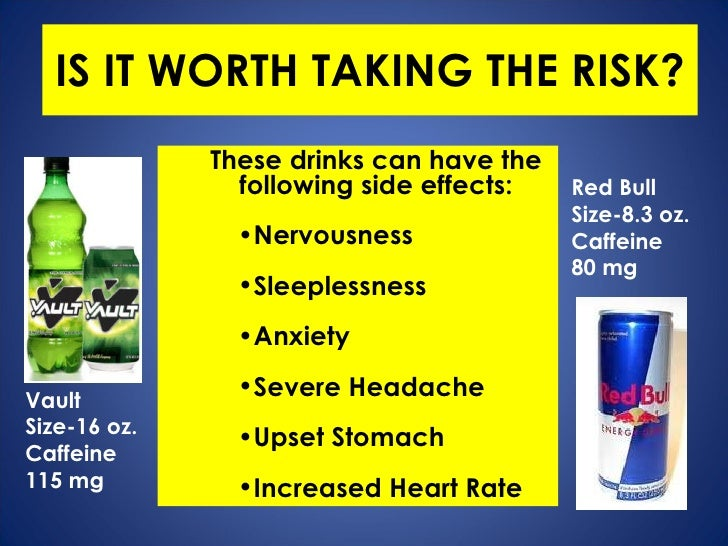 the negative effects of abusing energy drinks You may continue to feel the effects of caffeine for four to six hours what are the side effects from too much caffeine the amount of caffeine in energy drinks can vary widely (substance abuse and mental health services administration) clinical trials.