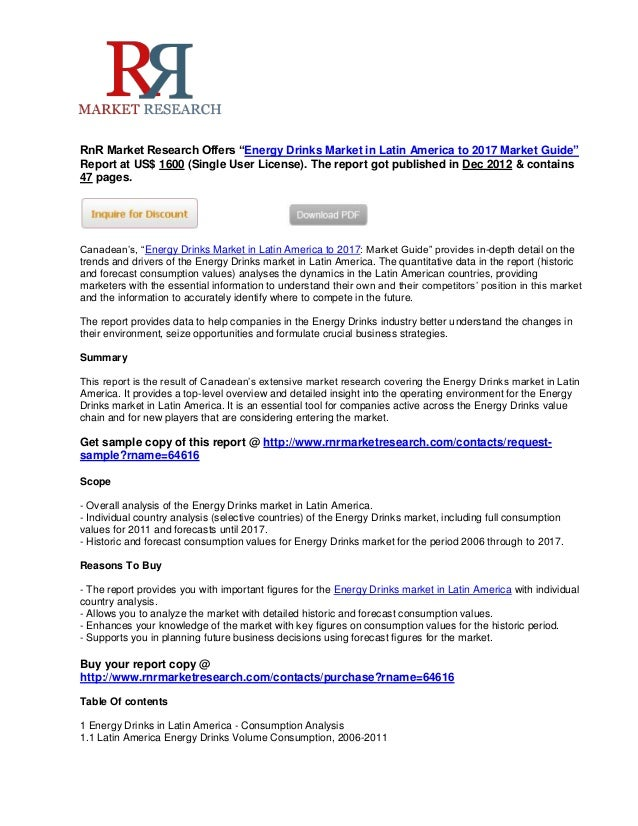 """RnR Market Research Offers """"Energy Drinks Market in Latin America to 2017 Market Guide""""Report at US$ 1600 (Single User Lic..."""