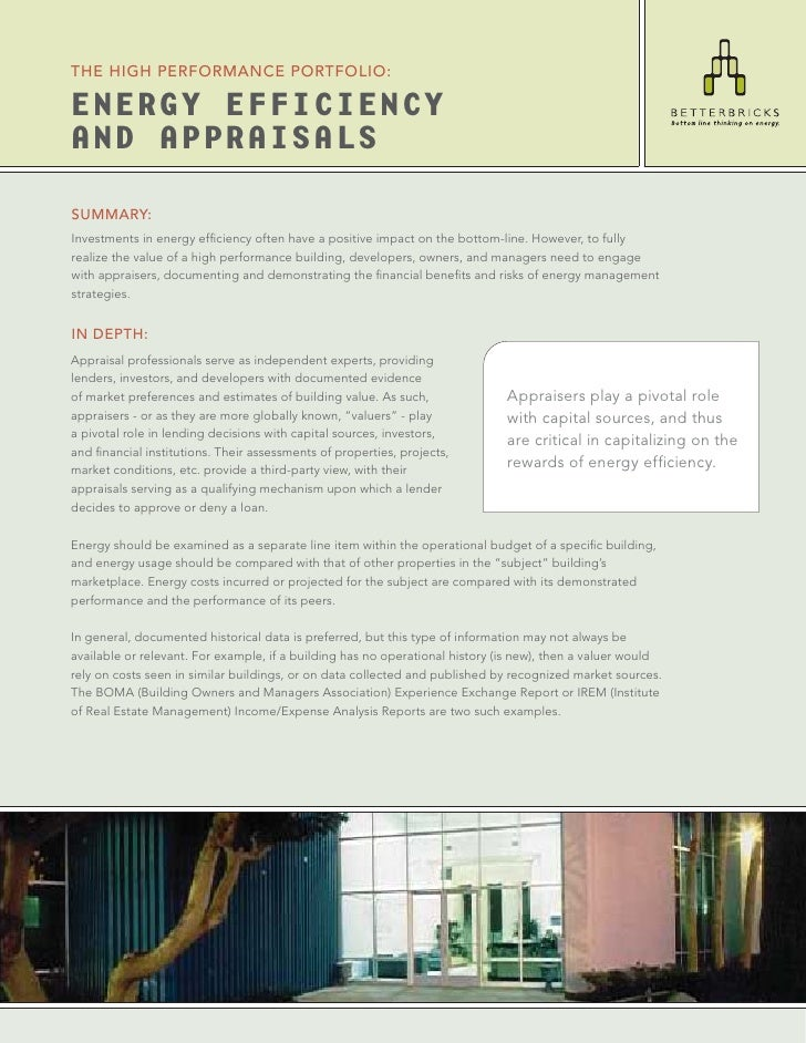 THE HIGH PERFORMANCE PORTFOLIO:  ENERGY EFFICIENCY AND APPRAISALS  SUMMARY: Investments in energy efficiency often have a p...