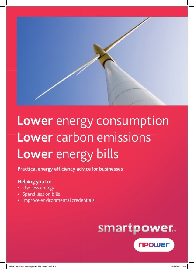 Lower energy consumption       Lower carbon emissions       Lower energy bills        Practical energy efficiency advice fo...