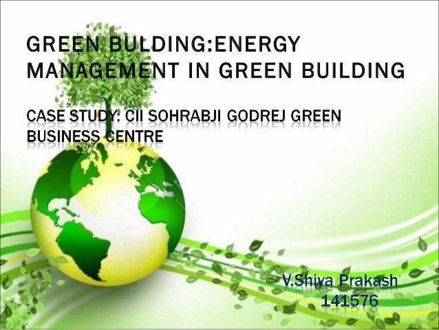 GREEN BULDING:ENERGY MANAGEMENT IN GREEN BUILDING