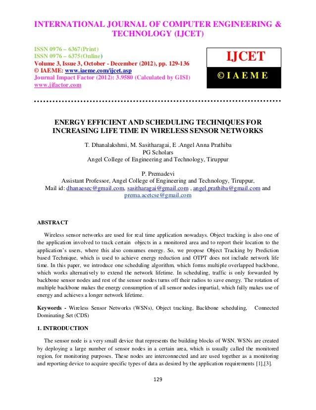 INTERNATIONAL Computer Engineering and Technology ENGINEERING & International Journal of JOURNAL OF COMPUTER (IJCET), ISSN...