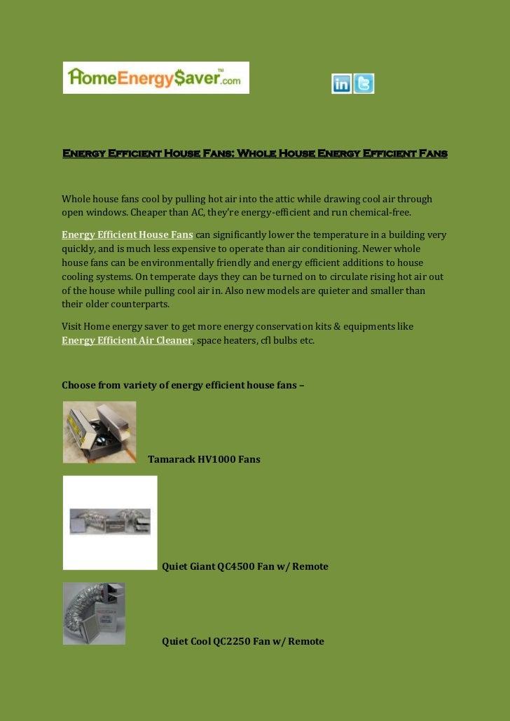 Energy Efficient House Fans: Whole House Energy Efficient Fans