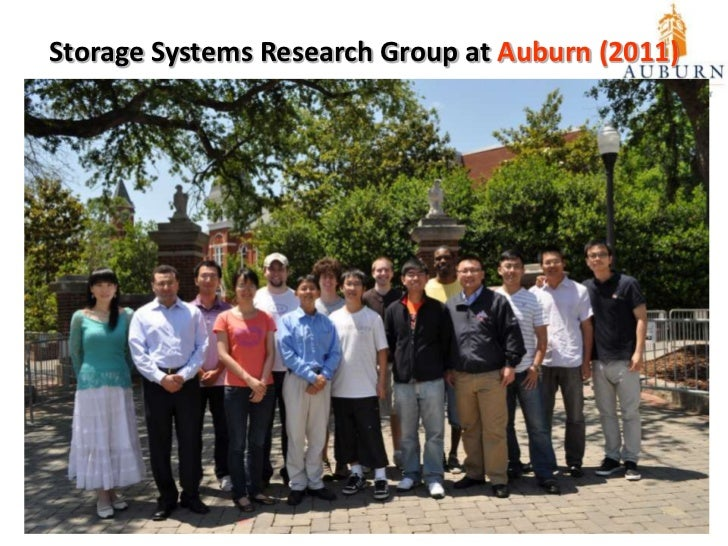 Storage Systems Research Group at Auburn (2008)<br />2011/6/22<br />4<br />