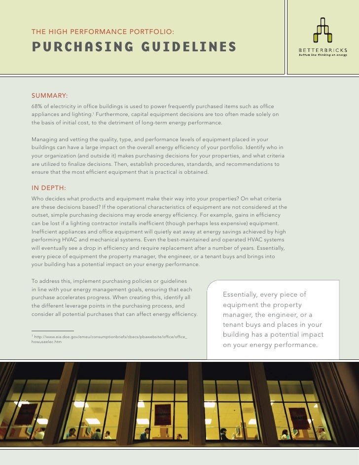THE HIGH PERFORMANCE PORTFOLIO:  PURCHASING GUIDELINES   SUMMARY: 68% of electricity in office buildings is used to power f...