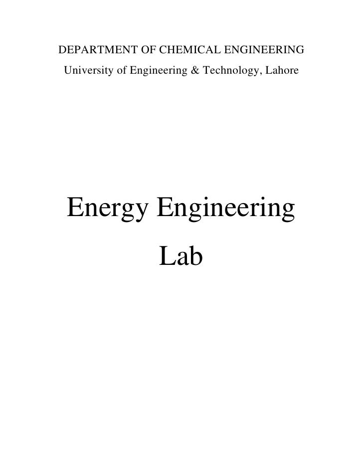 DEPARTMENT OF CHEMICAL ENGINEERING University of Engineering & Technology, Lahore      Energy Engineering                 ...