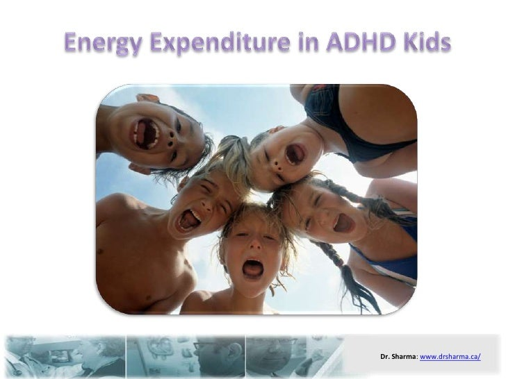 Energy Expenditure in ADHD Kids<br />