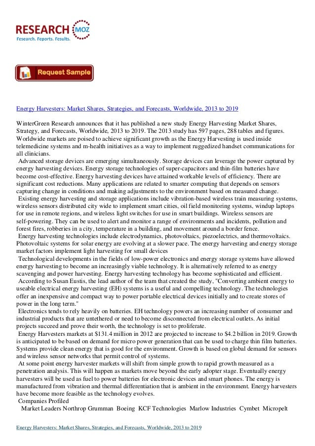 Energy Harvesters: Market Shares, Strategies, and Forecasts, Worldwide, 2013 to 2019 WinterGreen Research announces that i...